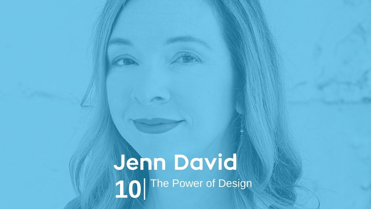Jenn David – The Power of Design