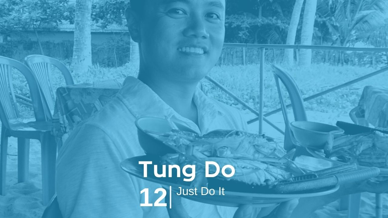 Tung Do – Just Do It