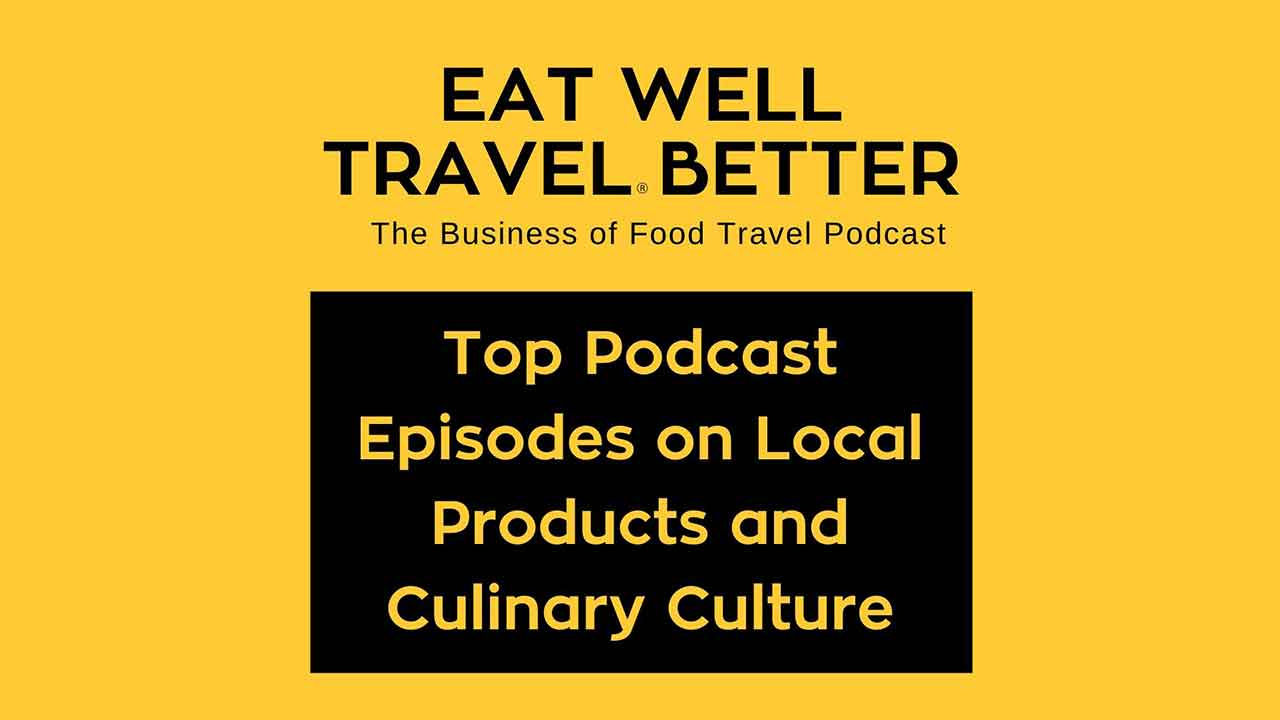 Top Podcast Episodes on Local Products and Culinary Culture