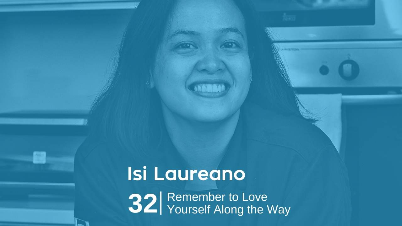 Isi Laureano – Remember to Love Yourself Along the Way