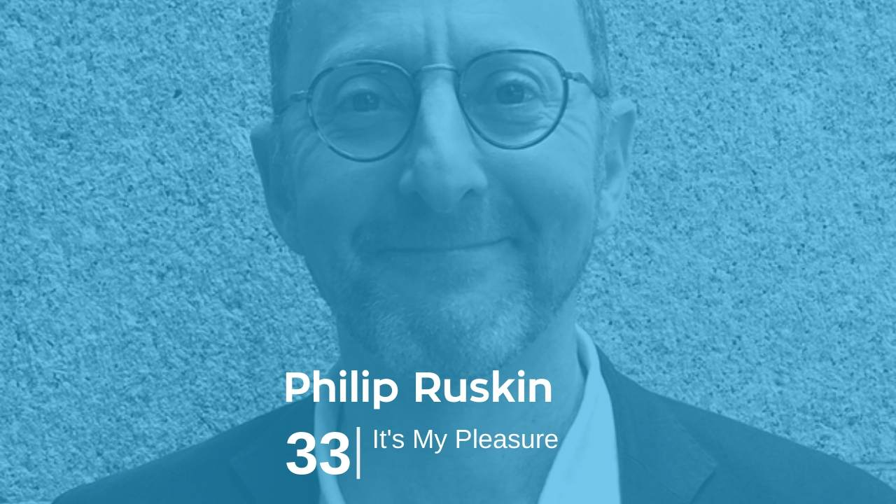 Philip Ruskin – It's My Pleasure