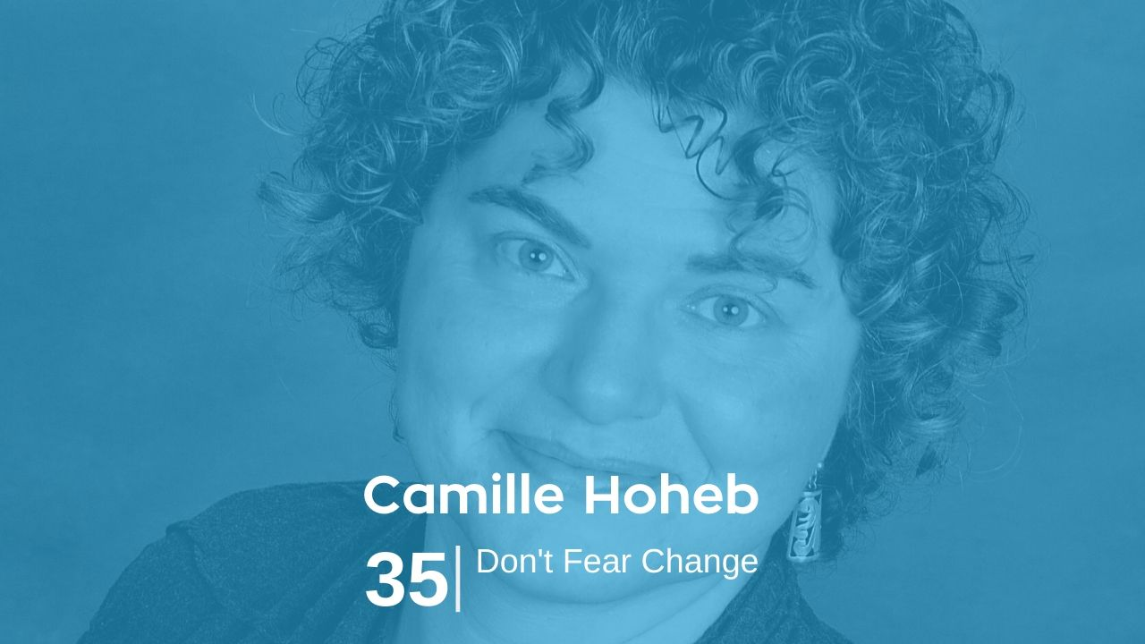 Camille Hoheb – Don't Fear Change
