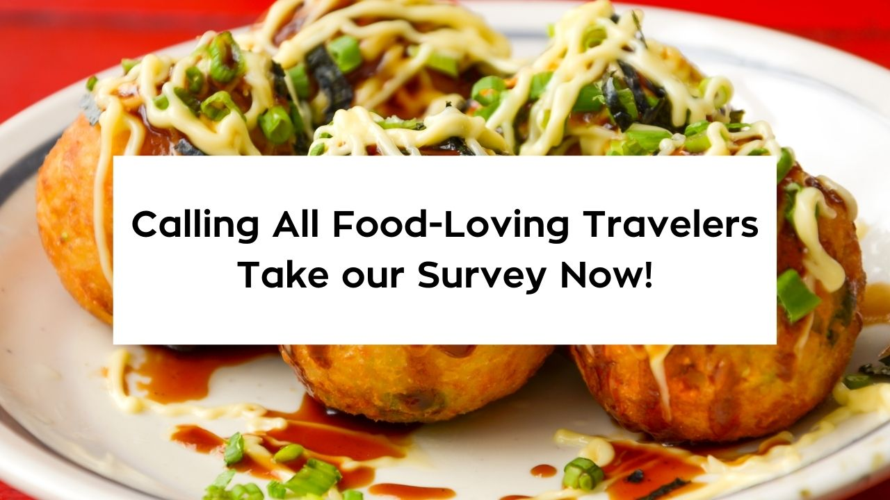 Calling All Food-Loving Travelers!